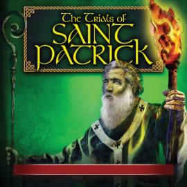 The Trials of Saint Patrick audiobook