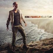Hello Fear - Kirk Franklin - Kirk Franklin