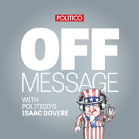 Podcast cover art for POLITICO's Off Message