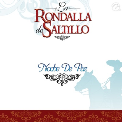 Noche De Paz - Single - La Rondalla de Saltillo