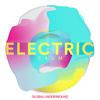 Global Underground: Electric Calm, Vol. 7 - Various Artists