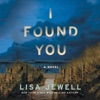 I Found You: A Novel (Unabridged) AudioBook Download