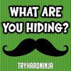 What Are You Hiding? - Single, TryHardNinja