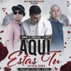 Aquí Estas Tu (Official Remix) [feat. Plan B & Cosculluela] - Single, Darkiel