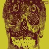Lord Newborn & The Magic Skulls - Rainy Day Dog