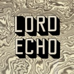 Lord Echo - Cosmic Echoes