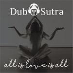Dub Sutra - Water Is Life