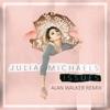 Issues (Alan Walker Remix) - Single, Julia Michaels