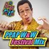 PPAP W&W Festival Mix - Single ジャケット写真