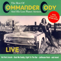Commander Cody & His Lost Planet Airmen - The Best of Commander Cody and His Lost Planet Airmen - Live artwork