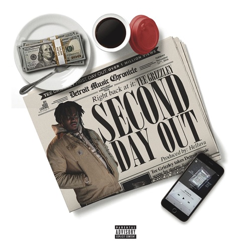 Tee Grizzley - Second Day Out - Single