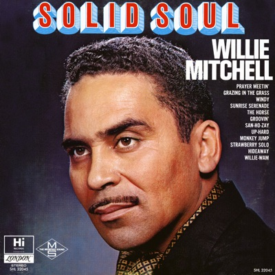 Solid Soul - Willie Mitchell