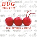 Bug Hunter - The Key to Being Lonely