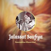 Jalassat Soufiya (Inshad) - Noureddine Khourchid - Noureddine Khourchid