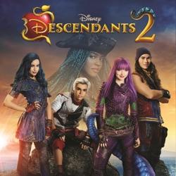 Descendants 2 (Original TV Movie Soundtrack) - Various Artists Album Cover