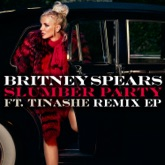 Slumber Party (feat. Tinashe) [Remixes] - EP