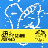 Do It Like Me (Icy Feet) [feat. Sage the Gemini & Kelis] - Single