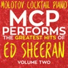 MCP Performs the Greatest Hits of Ed Sheeran, Vol. 2