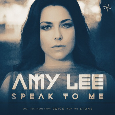 """Speak to Me (From """"Voice from the Stone"""") - Single - Amy Lee"""