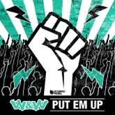 Put 'Em Up - Single