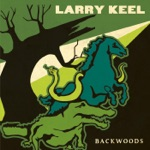 Larry Keel - They