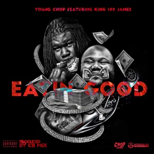 Eating Good (feat. King100James) - Single Mp3 Download