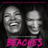 Beaches Soundtrack from the Lifetime Original Movie EP