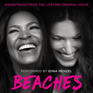 Beaches (Soundtrack from the Lifetime Original Movie) - EP Mp3 Download