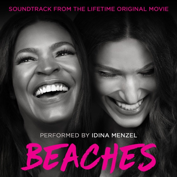 Idina Menzel - Beaches (Soundtrack from the Lifetime Original Movie) - EP