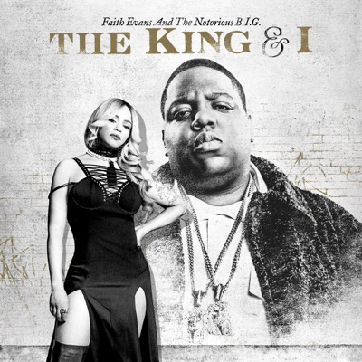Faith Evans and The Notorious B.I.G. – The King & I