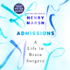 Henry Marsh - Admissions: A Life in Brain Surgery (Unabridged) artwork
