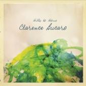 Clarence Bucaro - Something 'Bout You