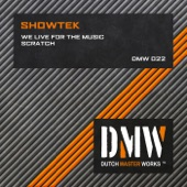 We Live for the Music / Scratch - Single