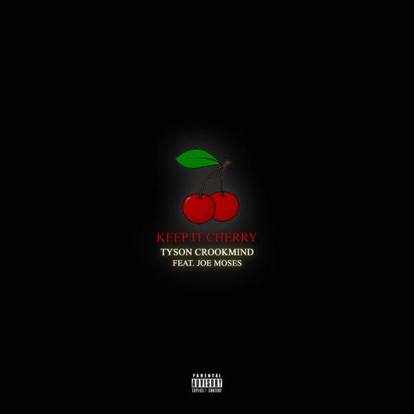 Keep It Cherry (Cherry Vsop) [feat. Joe Moses] - Single