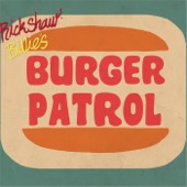 Rickshaw Billie's Burger Patrol - Born to Lose