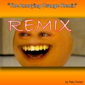 The Annoying Orange Remix