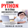 Ronald Olsen - Python: Learn Python in a Day and Master It Well: The Only Essential Book You Need to Start Programming in Python Now (Unabridged)