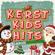 Verschillende artiesten - Kerst Kids Hits (De Leukste Kerstliedjes)