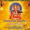Hanuman Jayanti Special Bhajans, Vol. 4