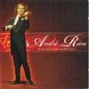 André Rieu und sein Johann Strauss Orchester, André Rieu, Salonorchester Maastricht & Johan Strauss Orchester