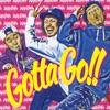 Gotta Go!! - Single ジャケット画像