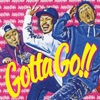Gotta Go!! - Single ジャケット写真