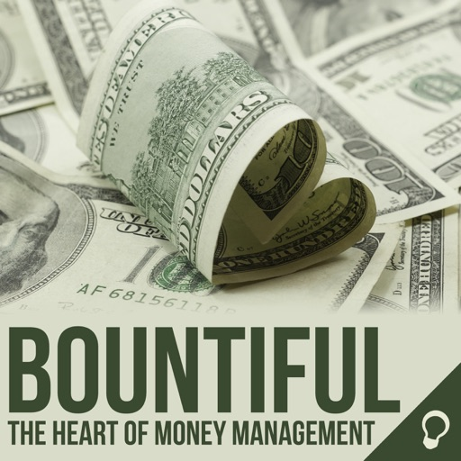 Cover image of Bountiful: The Heart of Money Management