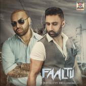Faaltu (feat. Zora Randhawa)