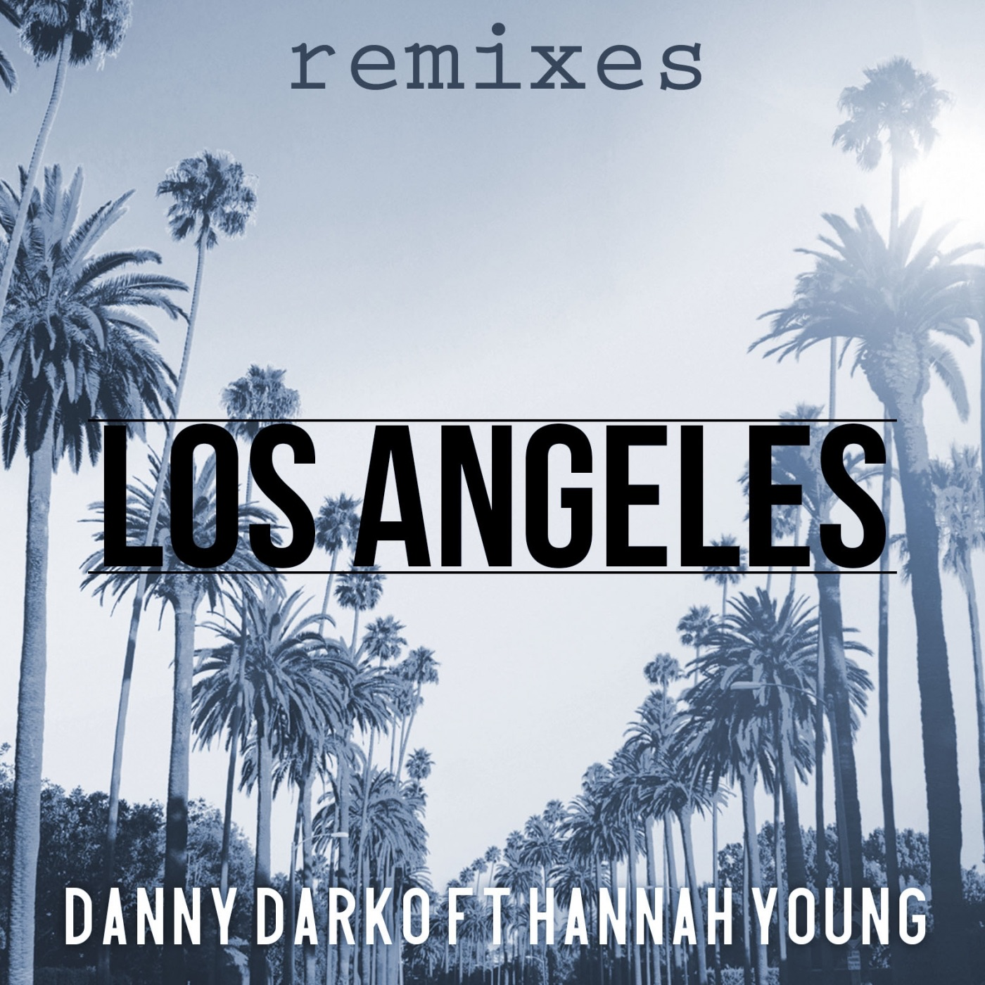 Los Angeles Remixes, Pt. 1 (feat. Hannah Young) - EP
