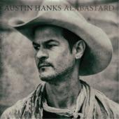 Austin Hanks - Worth the Fight