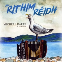 An Rithim Reidh by Micheal Darby O Fatharta on Apple Music