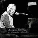 Champion Jack Dupree - Bring Me Flowers (While I'm Living)