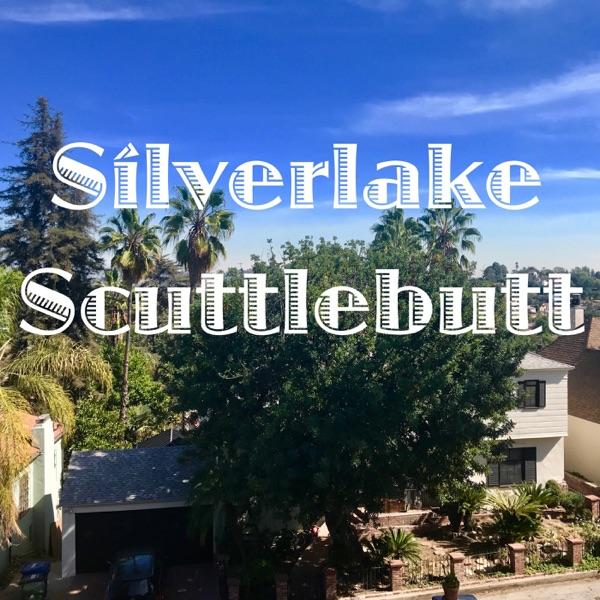 Silverlake Scuttlebutt