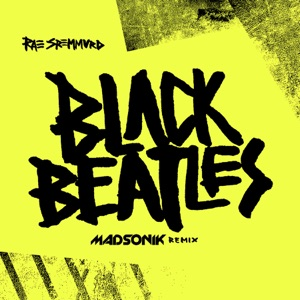 Black Beatles (Madsonik Remix) - Single Mp3 Download
